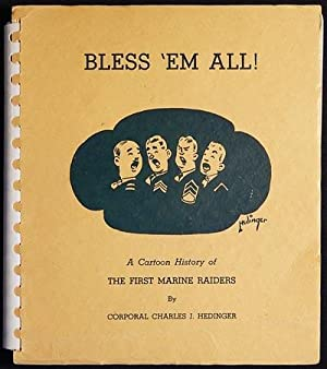Bless 'Em All: A Cartoon History of the First Marine Raiders