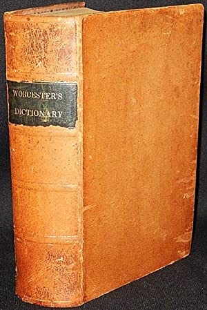 A Universal and Critical Dictionary of the: Worcester, Joseph E.