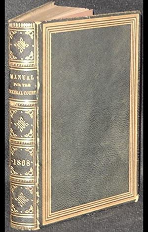 Manual for the Use of the General Court: Containing the Rules and Orders of the Two Branches, ...