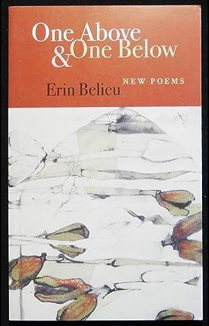 One Above & One Below: New Poems: Belieu, Erin