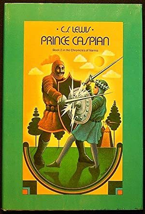 Prince Caspian: The Return to Narnia; by C.S. Lewis; illustrations by Pauline Baynes: Lewis, C.S.
