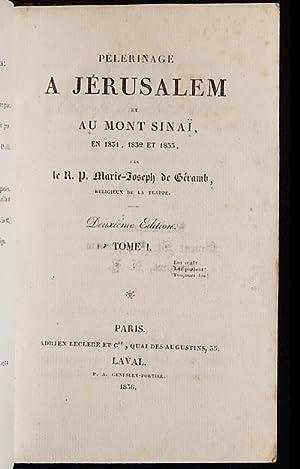 Pélerinage à Jérusalem et au Mont-Sinaï, en 1831, 1832, et 1833 [3 ...