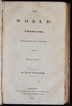 The Observer by R. Cumberland, Esq.; Complete in One Volume // bound with: The World, A ...