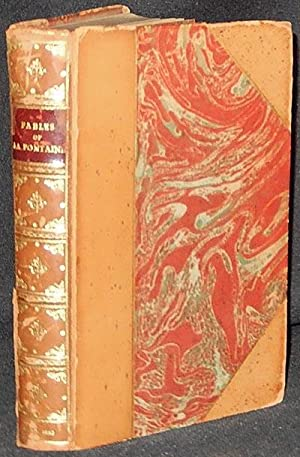 The Fables of La Fontaine; translated from the French by Elizur Wright: La Fontaine, Jean de