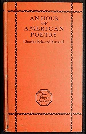 An Hour of American Poetry by Charles Edward Russell