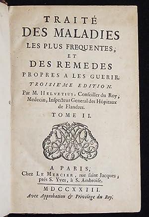 Traité des Maladies les plus Fréquentes, et des Remèdes Propres à les ...