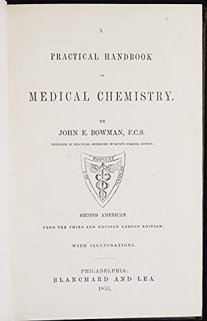 A Practical Handbook of Medical Chemistry: Bowman, John E.