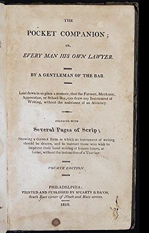 The Pocket Companion; or, Every Man His Own Lawyer; by a Gentleman of the Bar; Laid down in so pl...