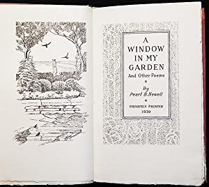 A Window in My Garden and Other Poems by Pearl B. Newell: Newell, Pearl B.