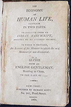 The Economy of Human Life, Complete in Two Parts; translated from an Indian manuscript, written by ...