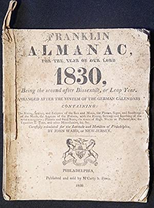 Franklin Almanac, for the Year of our Lord 1830, Being the second after Bissextile, or Leap Year; ...