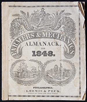 Farmers and Mechanics Almanack, for the Year of Our Lord 1848: Being a Bissextile, or Leap year: ...