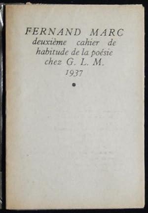Autres Chansons: Deuxième Cahier de Habitude de la Poésie: Marc, Fernand