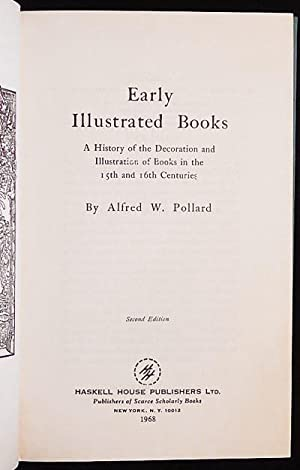 Early Illustrated Books: A History of the Decoration and Illustration of Books in the 15th and 16...