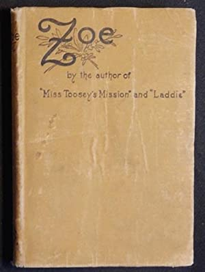 Zoe by the author of Miss Toosey's: Whitaker, Evelyn