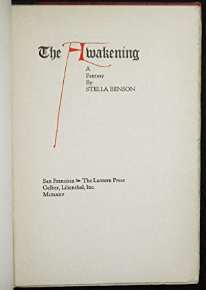 The Awakening: A Fantasy by Stella Benson: Benson, Stella