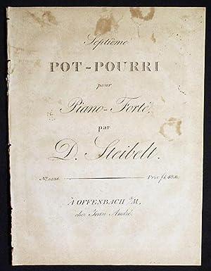 Septième Pot-Pourri pour Piano-Forté par D. Steibelt: Steibelt, Daniel
