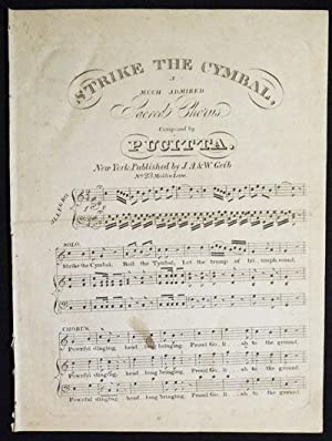 Strike the Cymbal, a Much Admired Sacred Chorus composed by Pucitta: Pucitta, Vencenzo