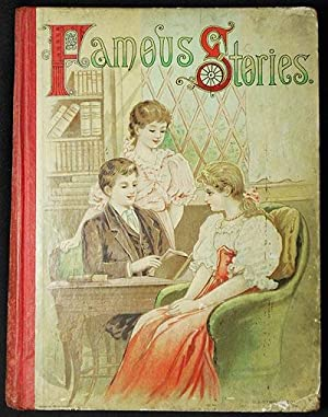 Famous Stories and Poems by Mary E. Wilkins, Sarah Pratt McLean Green, Mary Felicia Butts, Emma ...