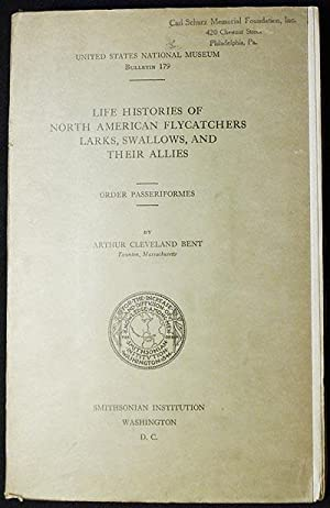 Life Histories of North American Flycatchers, Larks, Swallows, and Their Allies: Order Passeriformes