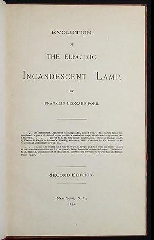 Evolution of the Electric Incandescent Lamp: Pope, Franklin Leonard