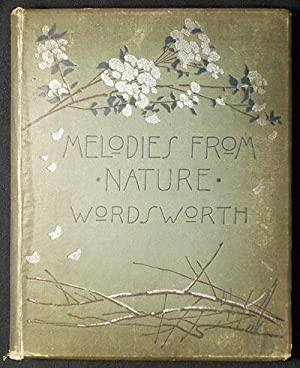 Melodies from Nature Harmonized by William Wordsworth; arranged by Emily Lucas Blackall