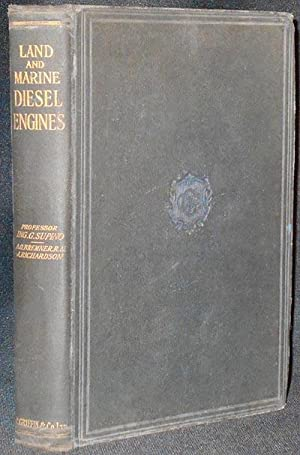 Land and Marine Diesel Engines by Giorgio Supino; translated by A.G. Bremner and James Richardson