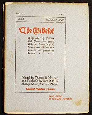 The Bibelot: A Reprint of Poetry and Prose for Book Lovers, chosen in part from scarce editions a...