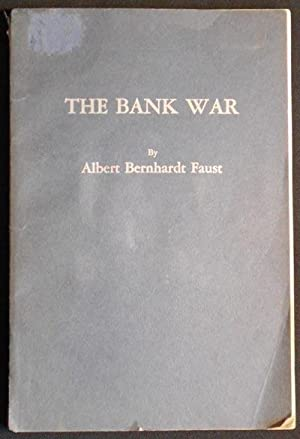 The Bank War: An American Historical Drama in Six Scenes