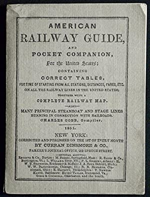 [Facsimile] American Railway Guide, and Pocket Companion, for the United States; containing Corre...