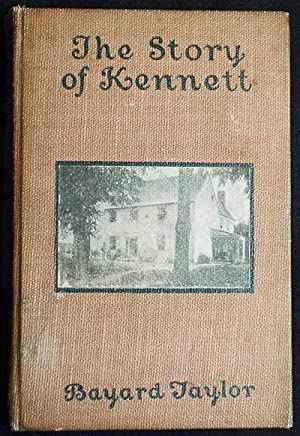 The Story of Kennett by Bayard Taylor [with carte de visite of Bayard Taylor]