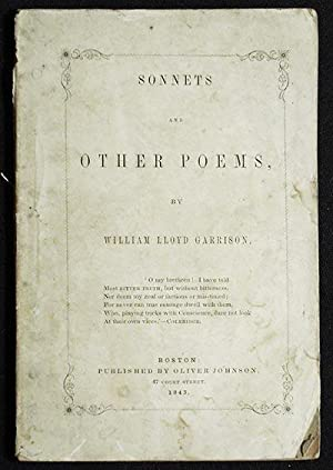 Sonnets and Other Poems by William Lloyd Garrison: Garrison, William Lloyd
