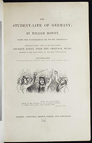 The Student-Life of Germany by William Howitt; From the unpublished ms. of Dr. Cornelius; ...