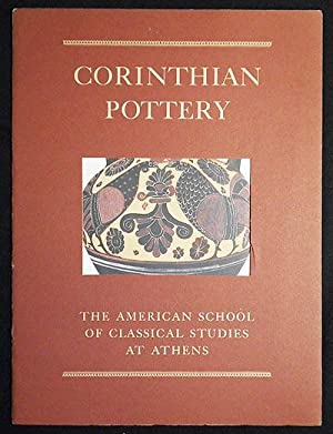 Corinthian Pottery: The American School of Classical Studies at Athens [6 color illustrations by ...