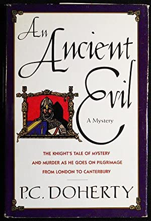 An Ancient Evil: The Knight's Tale of Mystery and Murder as He Goes on Pilgrimage from London to ...