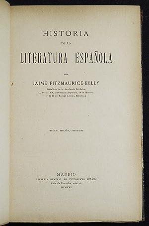 Historia de la Literatura Espanola por Jaime Fitzmaurice-Kelly: Fitzmaurice-Kelly, Jaime