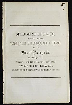 Statement of Facts, in regard to the Taking of the Loan of Four Million Dollars by the Bank of Pe...