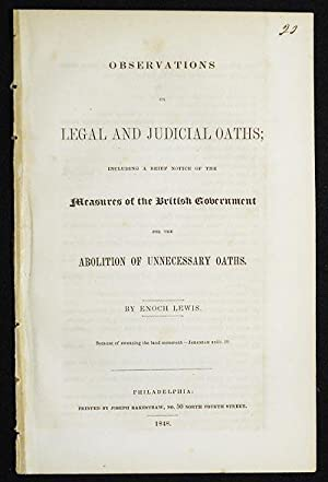 Observations on Legal and Judicial Oaths; Including a Brief Notice of the Measures of the British...