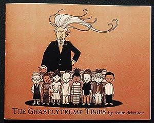 The Ghastlytrump Tinies by Mike Selinker; Illustrated: Selinker, Mike