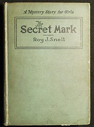 The Secret Mark by Roy J. Snell