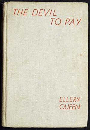 The Devil to Pay; Ellery Queen