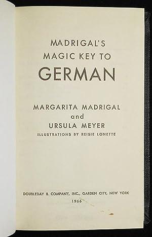 Madrigal's Magic Key to German; illustrations by: Madrigal, Margarita; Meyer,