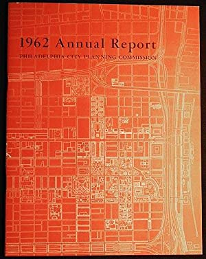 Philadelphia City Planning Commission 1962 Annual Report