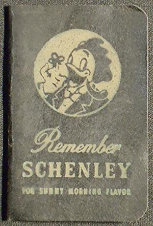 Remember Schenley for Sunny Morning Flavor [address book with recipes for Schenley reserve whiske...