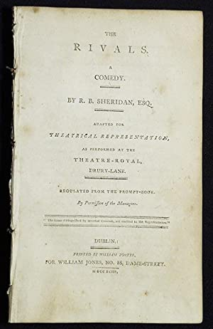 The Rivals: A Comedy; By R.B. Sheridan, Esq.; Adapted for theatrical representation, as performed...