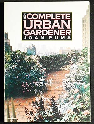 The Complete Urban Gardener by Joan Puma; Drawings by Jeryl English