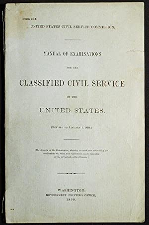 Manual of Examinations for the Classified Civil Service of the United States (Revised to January ...