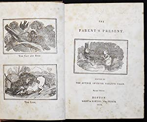 The Parent's Present; edited by the Author of Peter Parley's Tales
