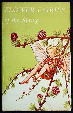 Flower Fairies of the Spring; poems and pictures by Cicely Mary Barker