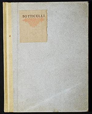 Little Journeys to the Homes of Eminent Artists: Botticelli; Written by Elbert Hubbard